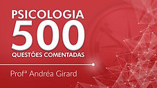500 QUESTÕES COMENTADAS DE PSICOLOGIA