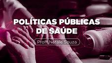 POLÍTICAS PÚBLICAS DE SAÚDE