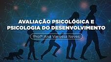 AVALIAÇÃO PSICOLÓGICA E PSICOLOGIA DO DESENVOLVIMENTO