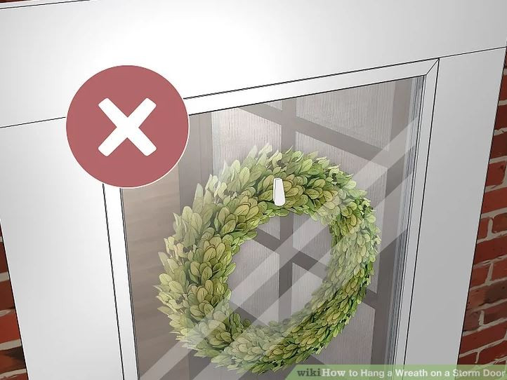 don't hang wreath between main door and storm door