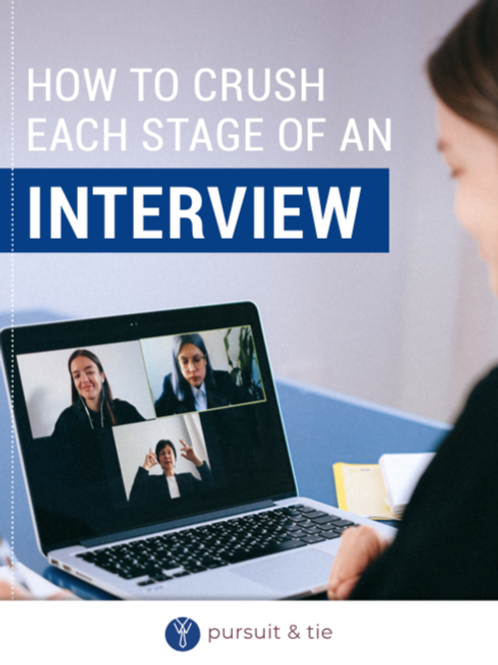 How To Crush Each Stage Of An Interview