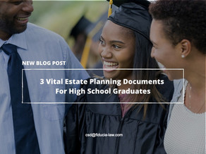 3 Vital Estate Planning Docs as Your Baby Leaves Home