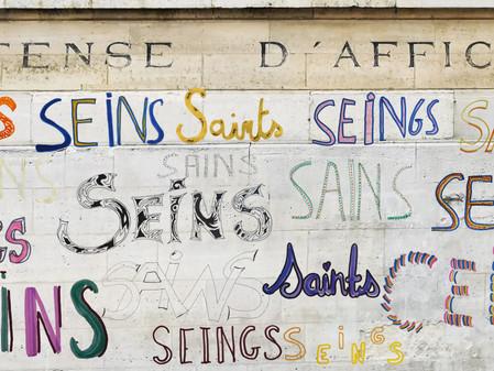 Série Les [sɛ̃]* - Variation #3 : Hors les murs  !              Défense d'Afficher !