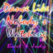 Dance Like Nobody's Watching - Single Co