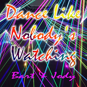 Dance Like Nobody's Watching - Single Co