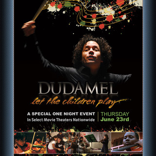 Dudamel: Let the Children Play (Feature Documentary)
