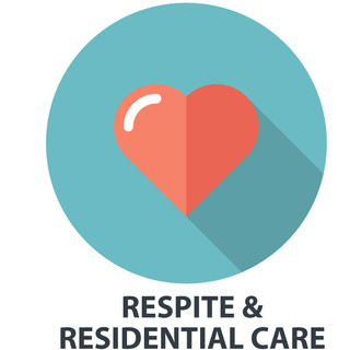RESPITE & RESIDENTIAL CARE