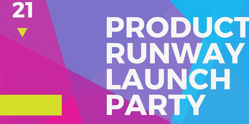 Product Runway Launch Party