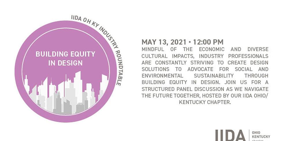 Building Equity in Design: IIDA OHKY Industry Roundtable