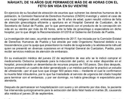 CNDH interviene ante la falta de atencion a joven de 16 años en Cuetzalan, Puebla