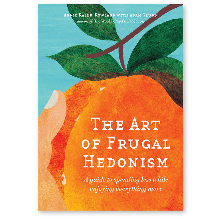 Permaculture Book Club - June: THE ART OF FRUGAL HEDONISM