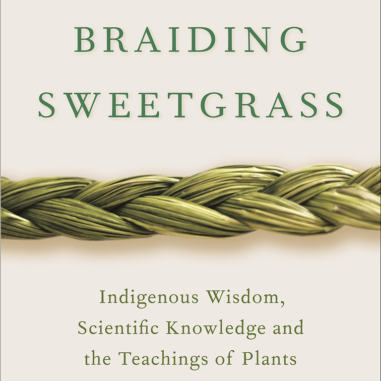 Permaculture Book Club - November: BRAIDING SWEATGRASS