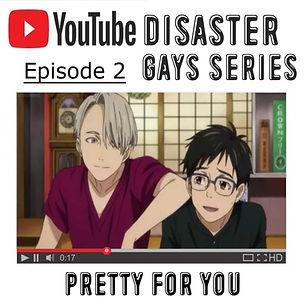 YouTube Disaster Gays 2.jpg