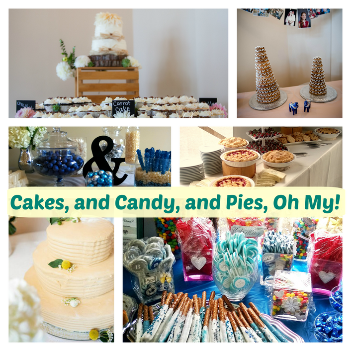 Cakes, and Candy, and Pie, Oh My!