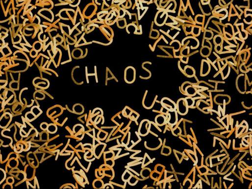 Chaos Everywhere!