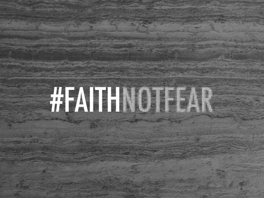 Faith, Family, Facts - Not Fear!