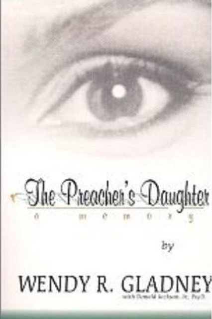 The Preacher's Daughter: A Memory
