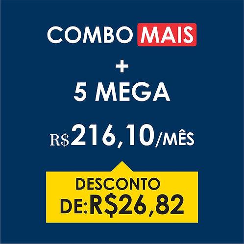COMBO MAIS + 5 MEGA