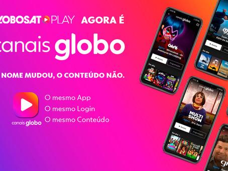 Globosat Play agora é Canais Globo