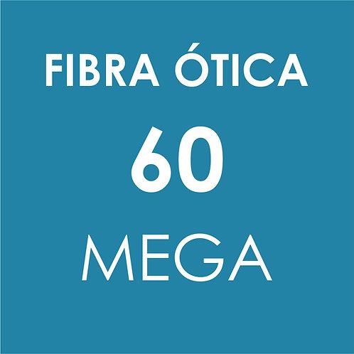 INTERNET 60 MEGA FIBRA ÓTICA