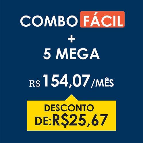 COMBO FÁCIL + 5 MEGA
