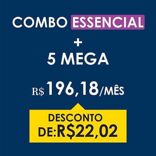 COMBO ESSENCIAL + 5 MEGA