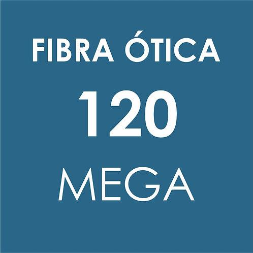 INTERNET 120 MEGA FIBRA ÓTICA