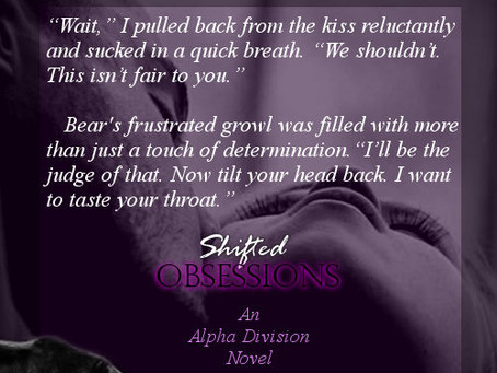 #TeaserTuesday Excerpt from Shifted Obsessions