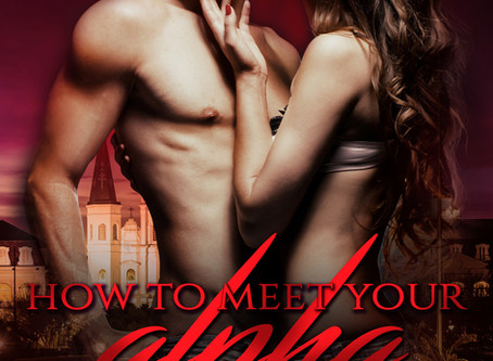 How to Meet Your Alpha is Now Available