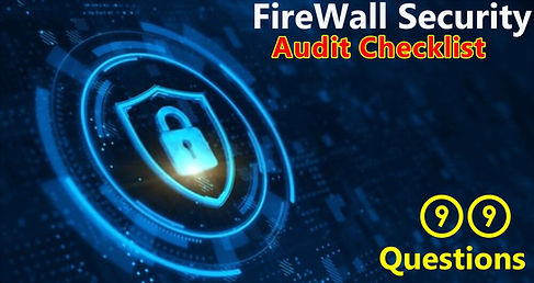 Network Security Firewall Audit Checklist