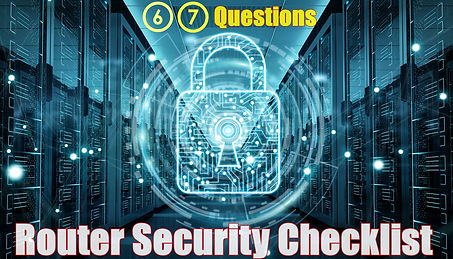 router security audit checklist