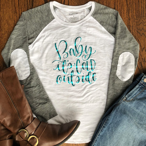 Baby It's Cold - Ladies - Long Sleeve
