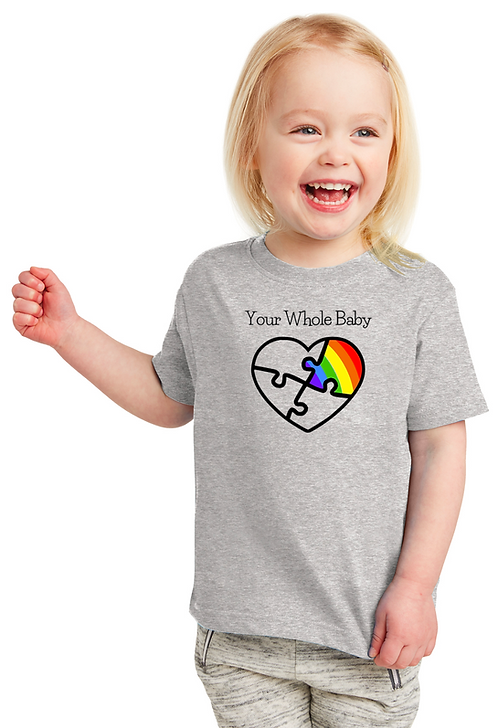 Your Whole Baby - Toddler Tee