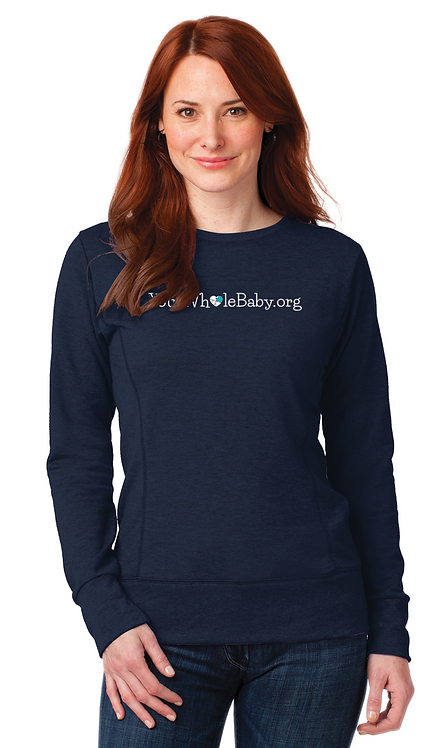 Your Whole Baby - Ladies Sweatshirt