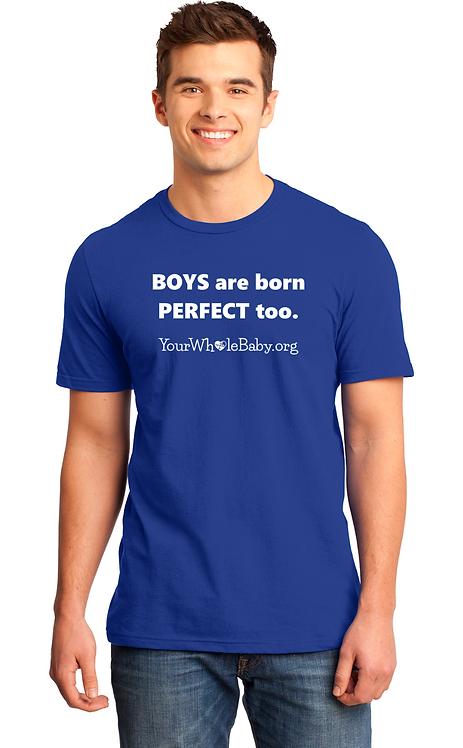 Boys are Born Perfect Too - Unisex Tee
