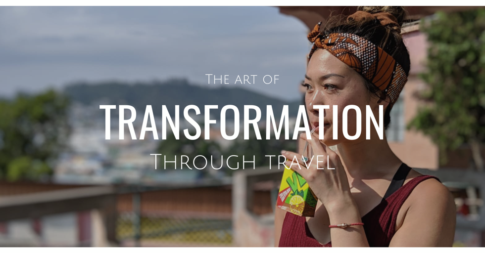 The Art of Transformation through Travel