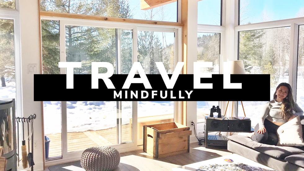 Traveling Mindfully
