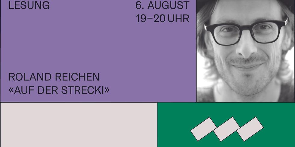"""Sommer-Lesereihe: Roland Reichen liest aus """"Auf der Strecki"""""""