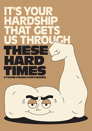 Thank You Delivery Heroes Hardship Poster