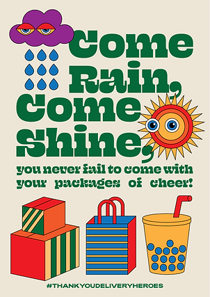 Thank You Delivery Heroes Come Rain Come Shine Poster