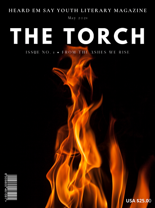 The Torch,  Issue No. 1: From the Ashes We Rise