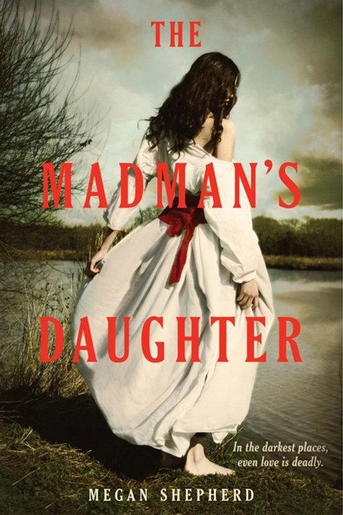 Signed THE MADMAN'S DAUGHTER hardback