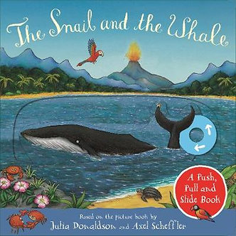 Snail and the Whale A Push Pull and Slide Book