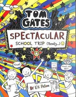 Tom Gates 17 Spectacular School Trip (Really)