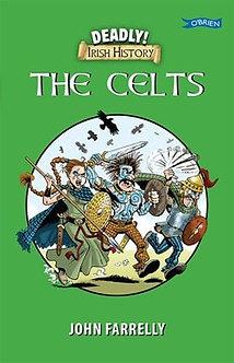 Deadly Irish History The Celts