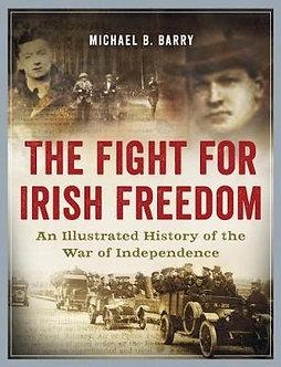 An Illustrated History of the Irish Revolution