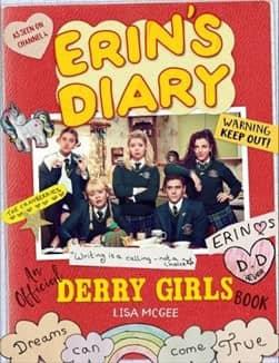 Erins Diary An Official Derry Girls Book