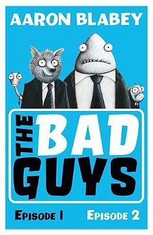 The Bad Guys : Episode 1 and 2