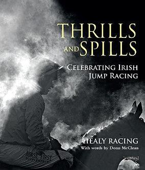 Thrills and Spills Celebrating Irish Jump Racing