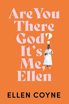 Are you there God? Its Me Ellen